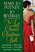 The Last Chance Christmas Ball by Mary Jo Putney (2015-09-29)