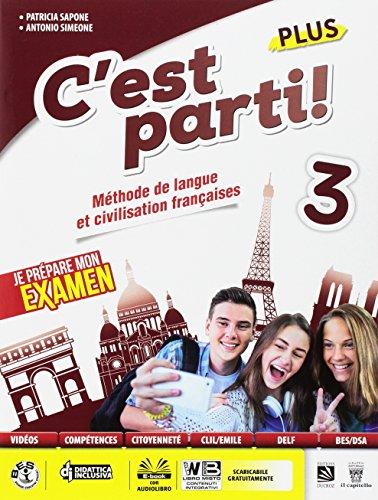 C'est parti! Plus. Méthode de langue et civilisation françaises. Per la Scuola media. Con e-book. Con espansione online [Lingua francese]: 3