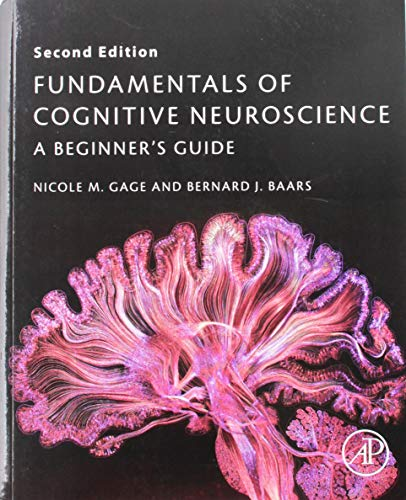 Fundamentals of Cognitive Neuroscience: A Beginner's Guide