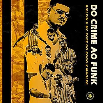 Do Crime ao Funk