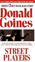 Street Players by Donald Goines(2000-06-01)