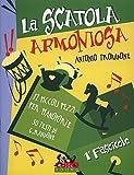 La scatola armoniosa. Volume 1
