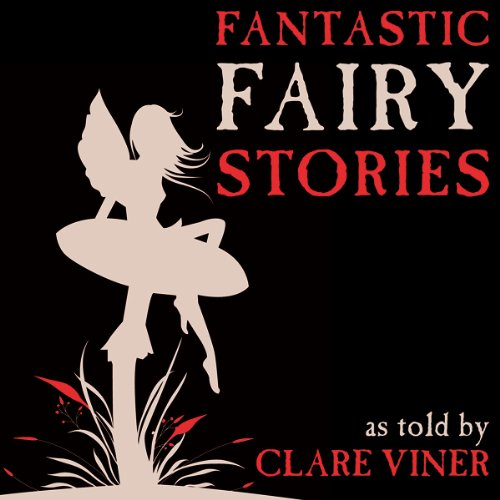 Fantastic Fairy Stories audiobook cover art