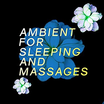 Ambient for Sleeping and Massages