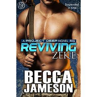 Reviving Zeke (Project DEEP Book 4):Comoparardefumar