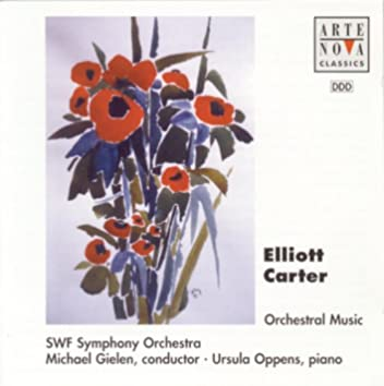 Elliott Carter: Concerto For Piano And Orchestra