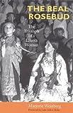 The Real Rosebud: The Triumph of a Lakota Woman