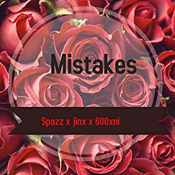 Mistakes (Remastered)