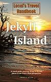 Local's Travel Handbook: Jekyll Island