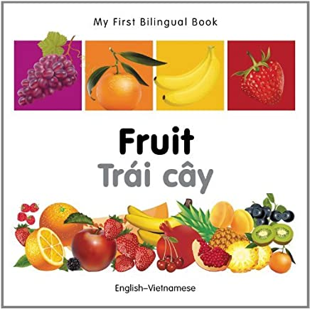 My First Bilingual Book-Fruit (English-Vietnamese) by Milet Publishing (2011-11-21)