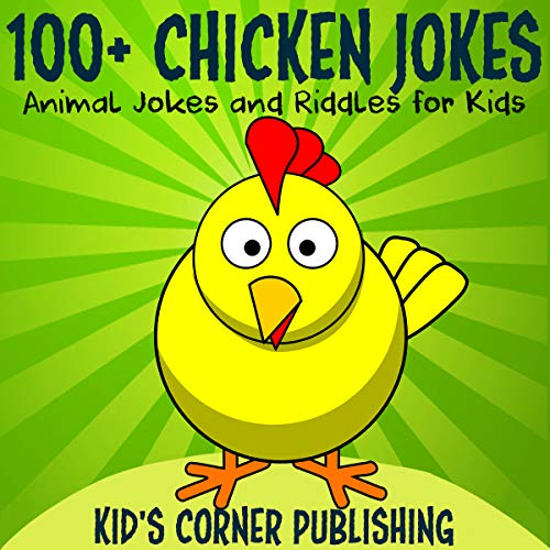 100+ Chicken Jokes audiobook cover art