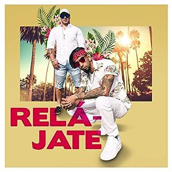 Relajate (feat. King Bestia)