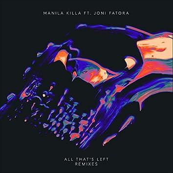 All That's Left (Remixes)