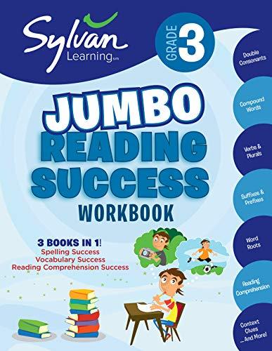 3rd Grade Jumbo Reading Success Workbook: 3 Books in 1--Spelling Success, Vocabulary Success, Reading Comprehension Success; Activities, Exercises & ... Ahead (Sylvan Language Arts Jumbo Workbooks)