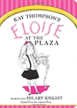 Best eloise in the plaza hotel Reviews