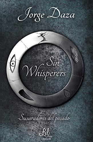 Reseña Sin Whisperers: Susurradores del pecado, de Jorge Daza - Cine de Escritor