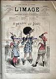 IMAGE (L') [No 4] du 26/01/1868 - DESSINS / A PROPOS DU DEGEL PAR DAVID ET LE BAL DE L'OPERA PAR GRIPP - ARTICLES DE ERNEST D'HERVILLY - A. HUMBERT - CYRILLE CLAVIER - GEORGES READER - FIRMIN JAVEL