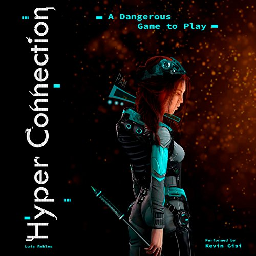 Hyper Connection: A Dangerous Game to Play audiobook cover art