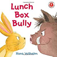 Lunch Box Bully (I Like to Read)