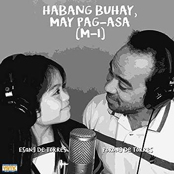 Habang-Buhay, May Pag-Asa (feat. Porong De Torres)