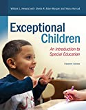 Exceptional Children: An Introduction to Special Education (2-downloads) (What's New in Special Education)