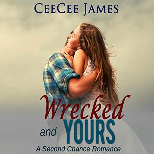 Wrecked and Yours audiobook cover art