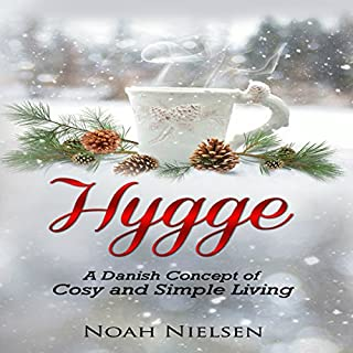 Hygge: A Danish Concept of Cosy and Simple Living audiobook cover art