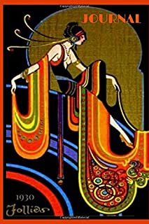 """JOURNAL: Cover image from vintage 1930 Follies poster - 120 lined pages - 6"""" x 9"""""""