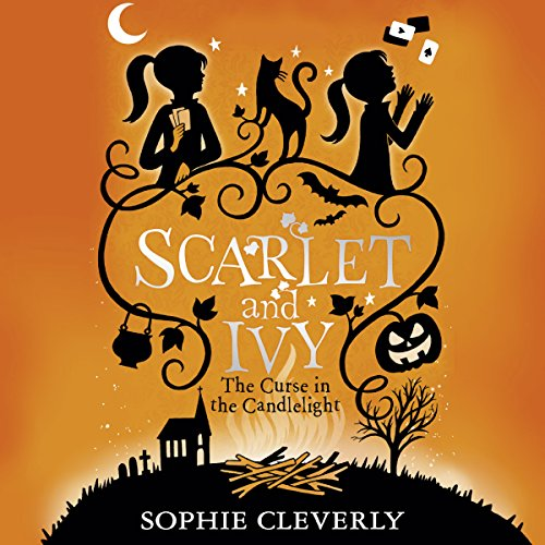 The Curse In The Candlelight: Scarlet and Ivy, Book 5