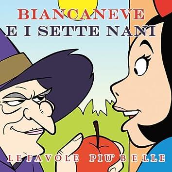 Fratelli Grimm: Biancaneve e i sette nani (Le fiabe musicate)