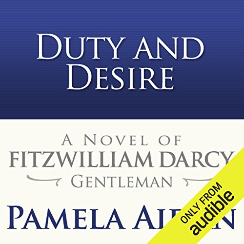 Duty and Desire audiobook cover art