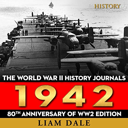 The World War II History Journals: 1942: 80th Anniversary of WW2 Edition cover art