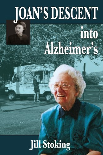 Joan's Descent into Alzheimer's (English Edition)