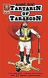 Tartarin of Tarascon (Translated and Illustrated) (English Edition)