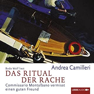 Das Ritual der Rache - Commissario Montalbano vermisst einen guten Freund     Commissario Montalbano              By:                                                                                                                                 Andrea Camilleri                               Narrated by:                                                                                                                                 Bodo Wolf                      Length: 4 hrs and 31 mins     Not rated yet     Overall 0.0