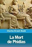 La Mort de Phidias (French Edition)