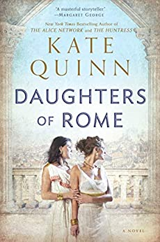 Daughters of Rome (The Empress of Rome Book 2) by [Kate Quinn]