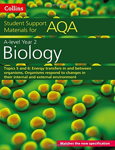 Collins Student Support Materials – AQA A level Biology Year 2 Topics 5 and 6