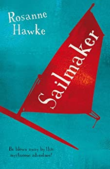 Sailmaker by [Rosanne Hawke]