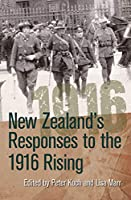 New Zealand's Responses to the 1916 Rising