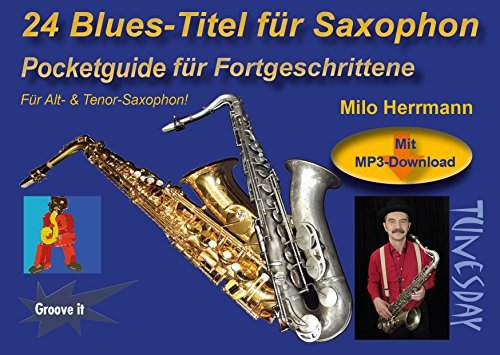 24 Blues-Titel für Saxophon Noten/Pocketguide mit MP3-Download inkl. Playalongs für Alt- & Tenor-Sax