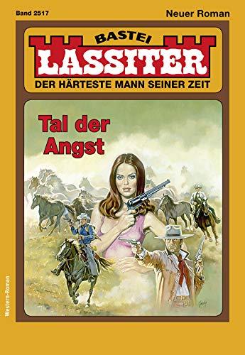 Lassiter 2517 - Western: Tal der Angst
