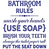 24'x20' Bathroom Rules Wall Decal Sticker Color Choices Wash Your Hands Use Soap Brush Your Teeth Change Toilet Paper Roll Put Seat Down Wall Decal Sticker Art Mural Home Décor Quote