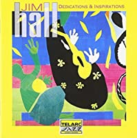 Dedications & Inspirations by Jim Hall (1994-04-26)