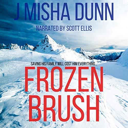 Frozen Brush Audiobook By J. Misha Dunn cover art