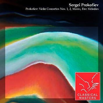Prokofiev: Violin Concertos Nos. 1, 2, Masks, Five Melodies