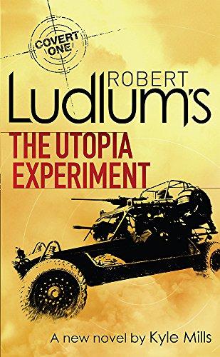 Robert Ludlum's The Utopia Experiment (COVERT-ONE)