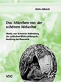 Das Märchen von der schönen Melusine: Moritz von Schwinds Vollendung der zyklischen Bilderzählung als Ausklang der Romantik
