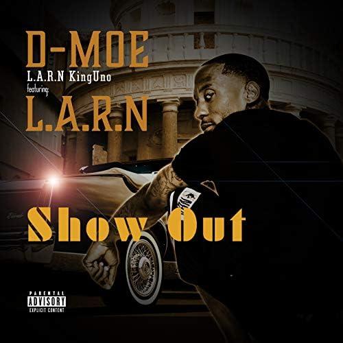 D-Moe L.A.R.N KingUno feat. L.A.R.N