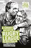 A Short History Of NRL (English Edition)